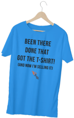 Been There Got The T-shirt