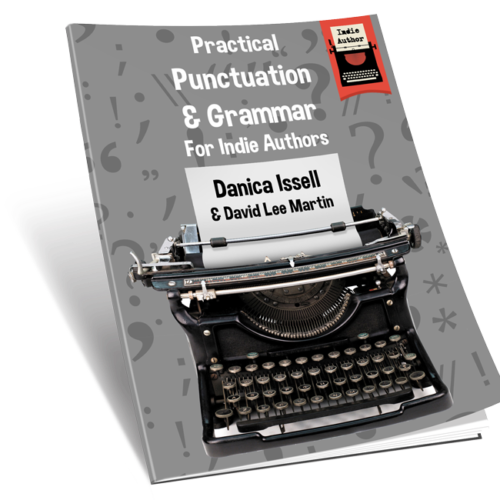 Practical Punctuation & Grammar For Indie Authors
