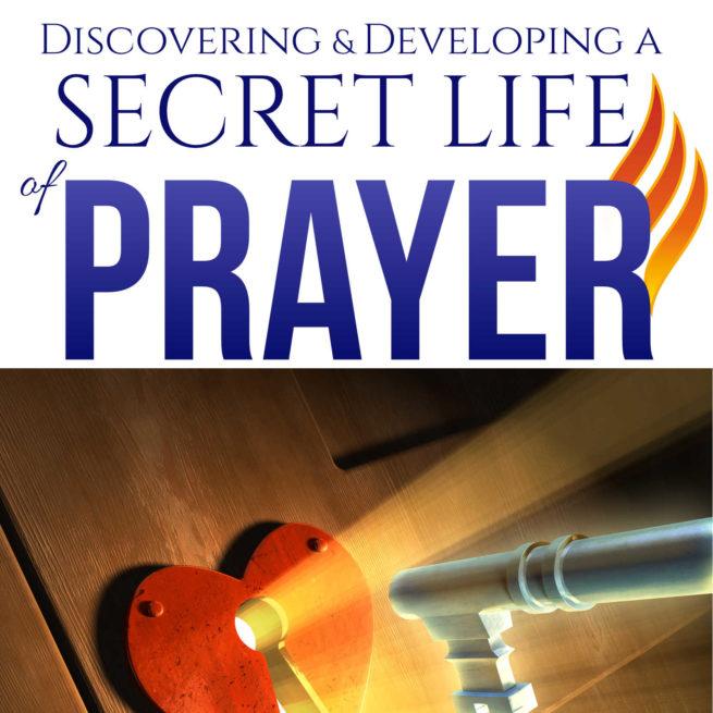Secret Life of Prayer