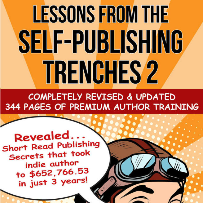 Lessons From The Self-Publishing Trenches