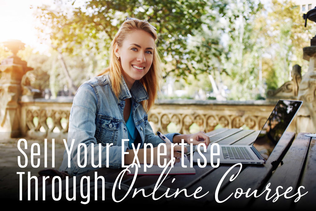 Sell your expertise through online courses